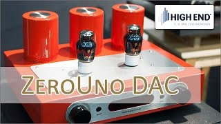 High End 2016: ZeroUno DAC - digital analog Wandler