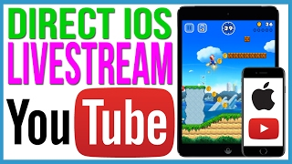Directly Livestream Your iPhone Screen to Youtube. No PC. No Jailbreak. Free! 2017