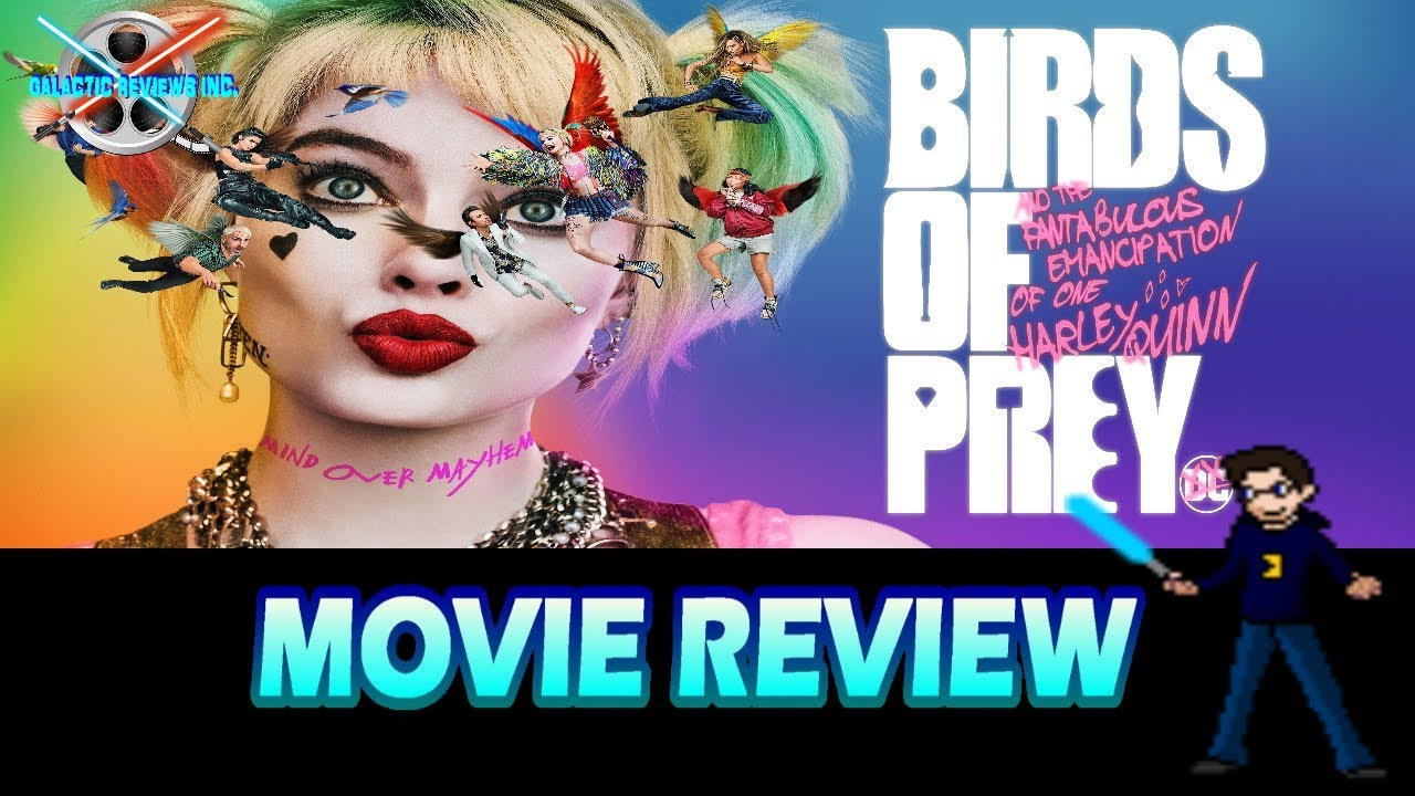 Birds of Prey - Galactic Movie Review
