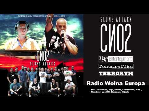 Slums Attack - CNO2 (Radio Wolna Europa ) OFFICIAL