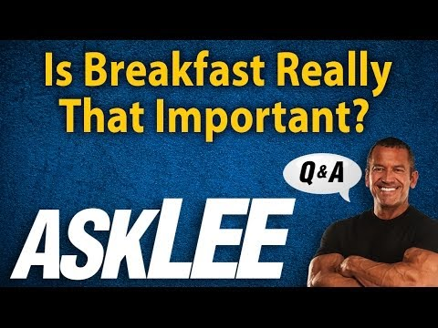 The Importance of Breakfast - With Lee Labrada