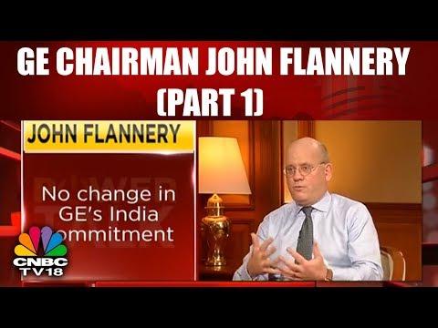 John L. Flannery Interview | Power Talk | CNBC TV18 (Part 01)