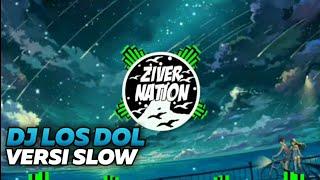 Download Dj Slow Los Dol Denny Caknan Full Bass
