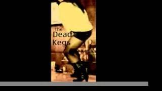 Dead Kegs Demo