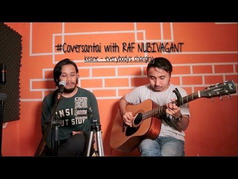 Keane - Everybody's changing #Coversantai with RAF NUBIVAGANT
