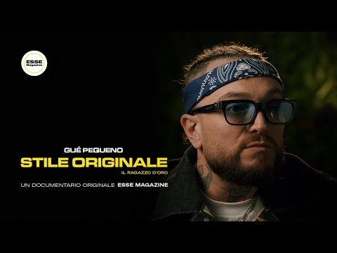 Gué Pequeno: Stile Originale - Il Ragazzo D'Oro | ESSE MAGAZINE