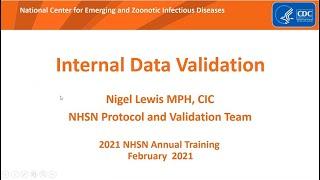 2021 NHSN Training: Internal Data Validation