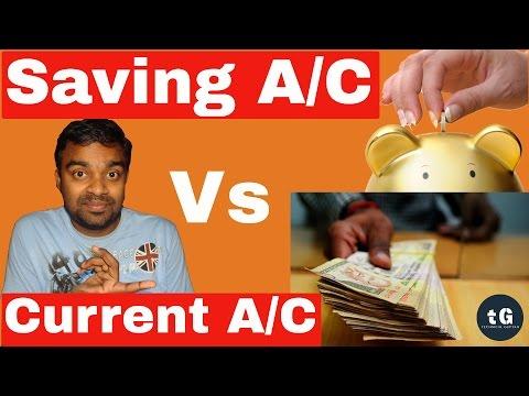 Saving Account Vs Current Account | What is difference betwe