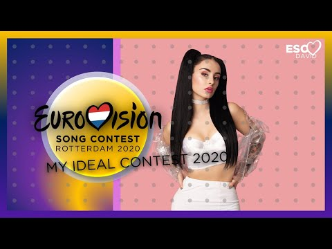 EUROVISION 2020: MY IDEAL CONTEST