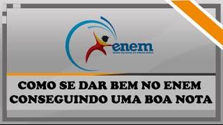Como se dar BEM no ENEM e conseguir uma BOA NOTA ? || 2014-2015 (MEGA DICA)