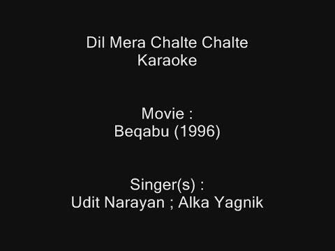 Dil Mera Chalte Chalte - Karaoke - Beqabu (1996) - Udit Narayan