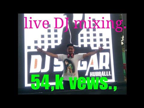 DJ sagar Hubballi live Dj mixing 2016