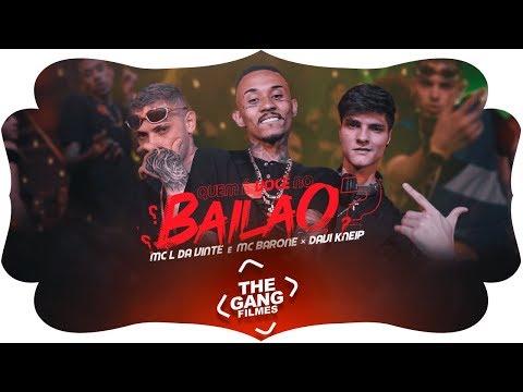 MC L Da Vinte e MC Barone x Davi Kneip – Quem é você no Bailão Letra