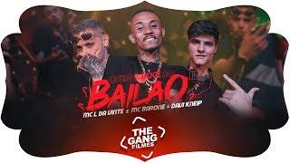 MC L Da Vinte e MC Barone x Davi Kneip -  Quem é você no Bailão (Clipe Oficial) Lançamento 2019