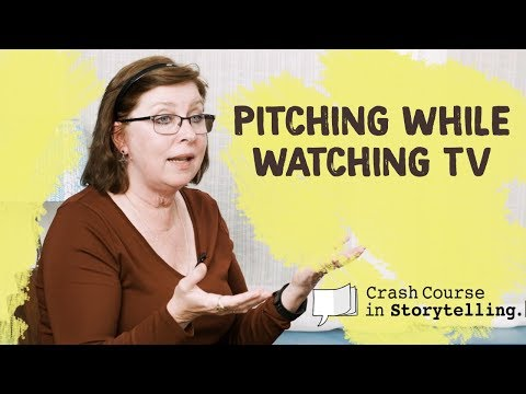 Practice Pitching While You Watch TV | Crash Course in Storytelling