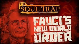Fauci's New World Order // Special Guest Andrew Sluder and Randy Keener