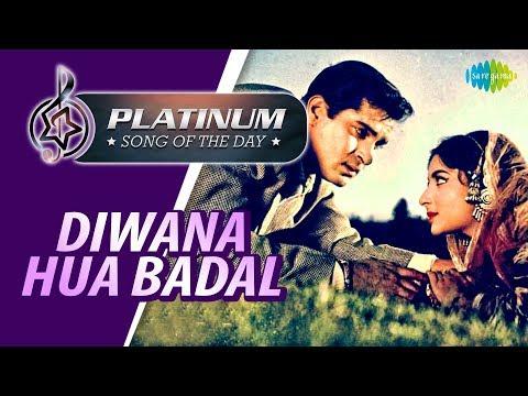 Platinum Song Of The Day | Diwana Hua Badal | दीवाना हुआ बादल | 11 March | Mohammed Rafi | Asha