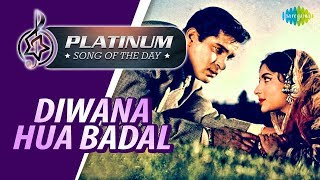 Platinum song of the day Diwana Hua Badal दीवाना हुआ बादल 11 March Mohammed Rafi Asha
