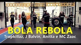 BOLA REBOLA - Tropkillaz, J Balvin, Anitta e MC Zaac | Zumba®️ | Coreografia | Cia Art Dance