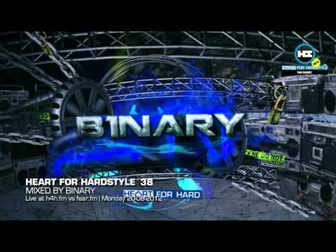 Binary - Heart for Hardstyle #38 - FearFM vs H4H.fm