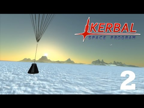 Road To Exploration #2, Orbits and Planes, Kerbal Space Program