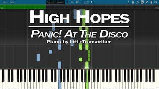 Panic! At The Disco - High Hopes (Piano Cover) Synthesia Tutorial by LittleTranscriber