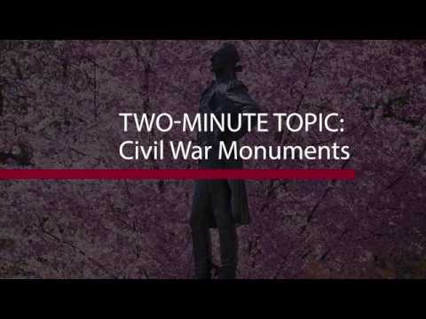 Two Minute Topic: Civil War Monuments
