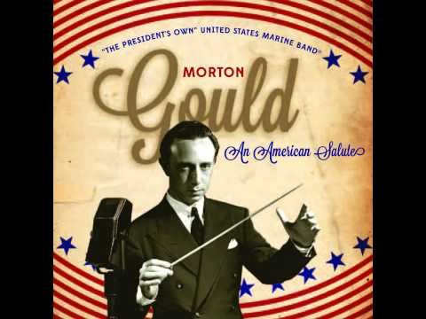 "GOULD American Salute - ""The President's Own"" U.S. Marine Band"