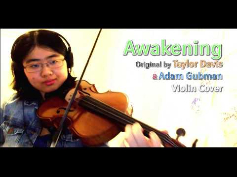 Awakening - Taylor Davis and Adam Gubman Violin Cover