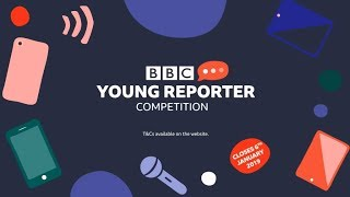 BBC Young Reporter Competition