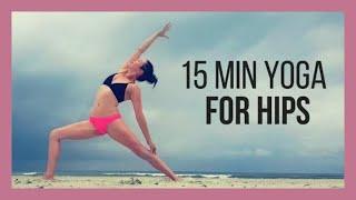 Hip Opening Yoga - Feel Good Beach Yoga Flow {15 min}