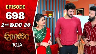 ROJA Serial | Episode 698 | 2nd Dec 2020 | Priyanka | SibbuSuryan | SunTV Serial |Saregama TVShows