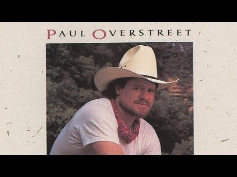 Paul Overstreet - Sowin' Love