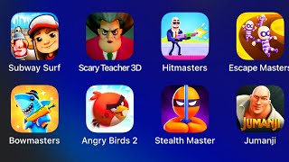 Subway Surfers,Scary Teacher 3D,Hitmasters,Escape Masters,Bowmasters,Angry Birds 2,Stealth Master