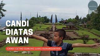 Candi Cetho Candi Tertinggi di Pulau Jawa