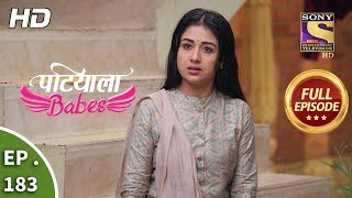 Patiala Babes - Ep 183 - Full Episode - 8th August, 2019