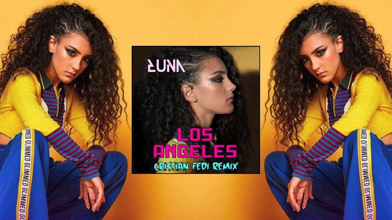 Luna - Los Angeles (Cristian Fedi Bootleg) - YouTube