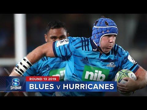 Blues v Hurricanes   Super Rugby 2019 Rd 13 Highlights
