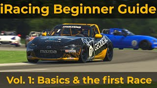 iRacing Beginner Guide 2020 Vol .1 | Basics and the first Race. Get out of Rookies fast!