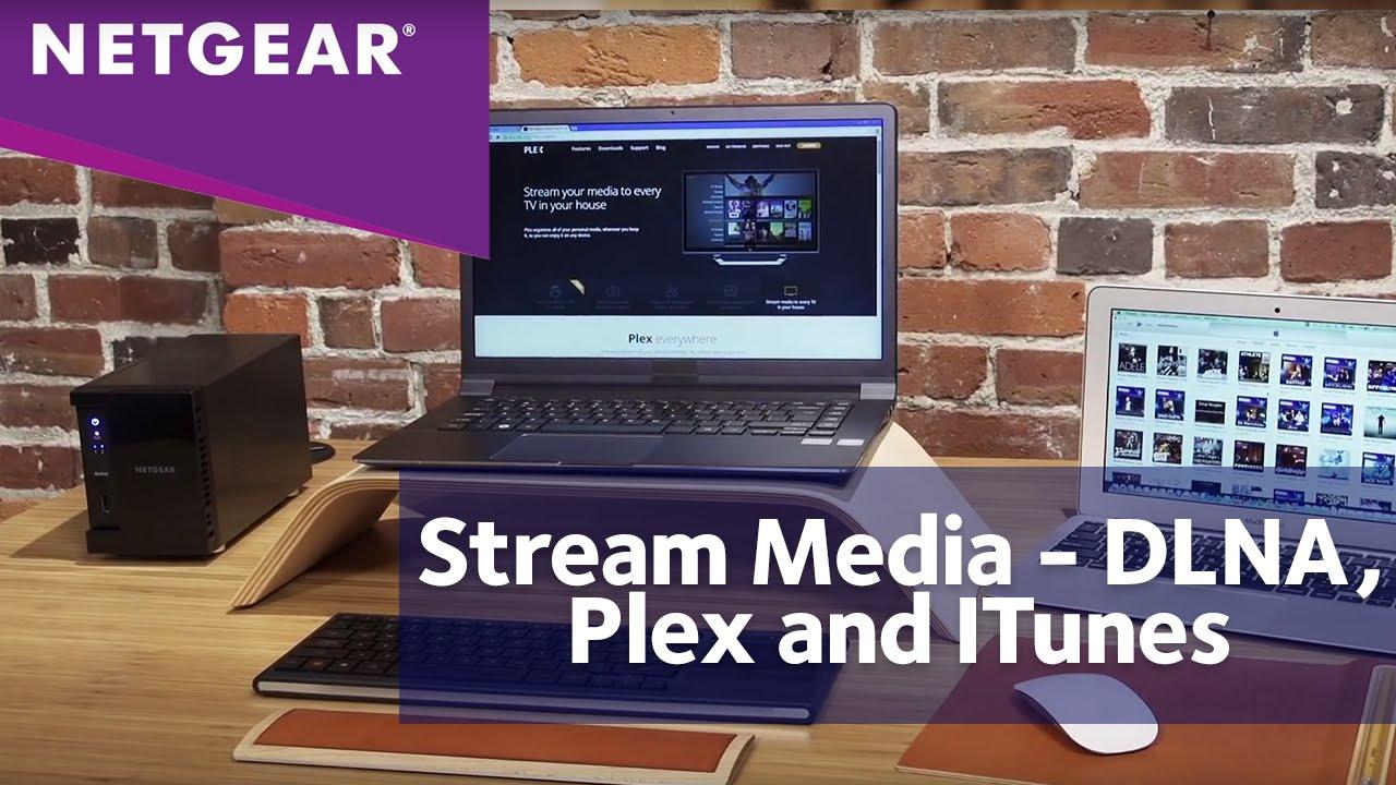 NETGEAR ReadyNAS Media Streaming – DLNA, Plex & iTunes
