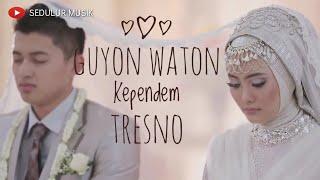 [4.26 MB] Guyon Waton - Kependem tresno Cover ( Baper banget ) Video preweding HD