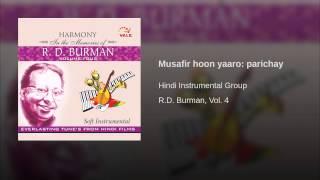 Musafir hoon yaaro: parichay