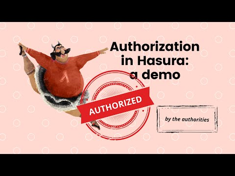 Hasura Authorization #EasyGraphQLwHasura