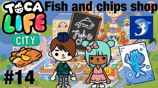 Toca life city   Fish and Chips Shop! #14