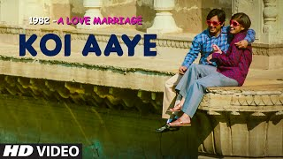 KOI AAYE Video Song | 1982 - A LOVE MARRIAGE | JAVED ALI,KIRTI KILLEDAR | T-Series