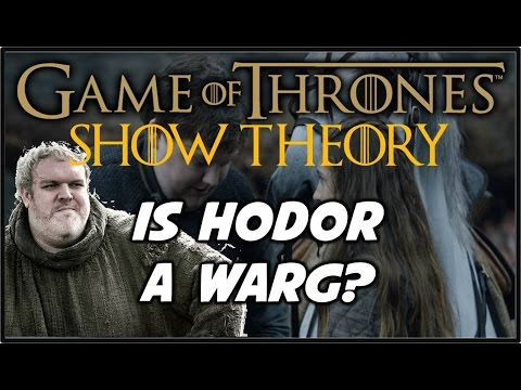 Hodor is a Warg? SHOW THEORY (6x02 Spoilers)