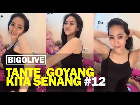 Bigo Live Tante Goyang Kita Senang #12