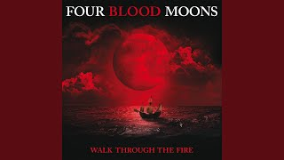 "Walk Through The Fire (From ""Four Blood Moons"" Soundtrack/Radio Edit)"