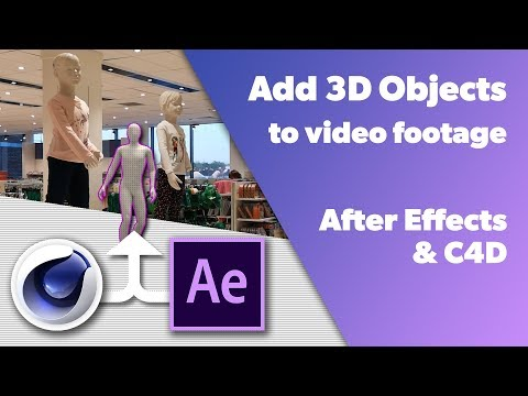 C4d Tutorial - Add 3D Objects to Video (After Effects and Cinema 4d)