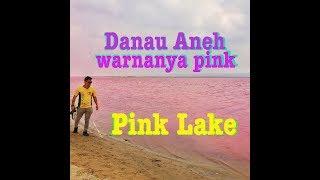 Aneh Tapi Nyata! Danau ini berwarna Pink (Hutt Lagoon/Pink Lake)